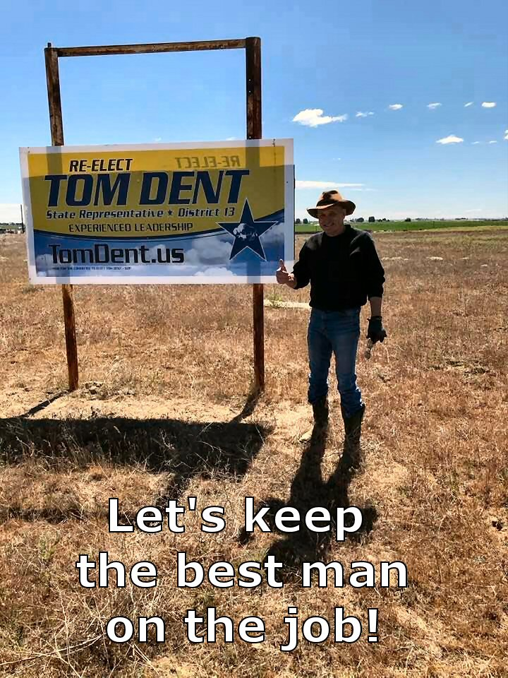 Re-Elect Tom Dent - State Representative District 13 - Washington State